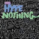 Hype Nothing thumbnail