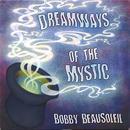 Dreamways Of The Mystic - Volume 1 thumbnail