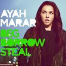 Beg Borrow Steal (Remixes Part 2) thumbnail