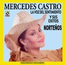 La Voz Del Siglo Y Exitos Norteños (Mercdes Cast) thumbnail