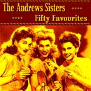 Andrews Sisters Fifty Favourites thumbnail