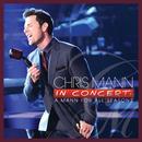 Chris Mann In Concert: A Mann For All Seasons thumbnail