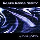 Freeze Frame Reality (Bonus Track Version) thumbnail