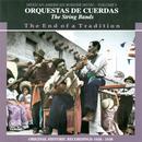 Orquestas De Cuerdas - The String Bands thumbnail