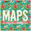 Maps (Rumba Whoa Remix) (Single) thumbnail