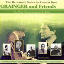 Grainger & Friends - The Music Of Great Composers For Band thumbnail
