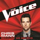 Because We Believe (The Voice Performance) thumbnail