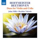 Hoffmeister & Beethoven: Duos For Violin & Cello thumbnail