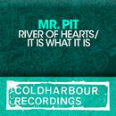 River Of Hearts / It Is What It Is thumbnail