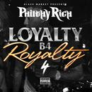 Loyalty B4 Royalty 4 (Explicit) thumbnail