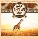 The Planet's Greatest African Music, Vol. 3: African Dawn thumbnail