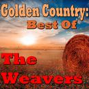 Golden Country: Best Of The Weavers thumbnail