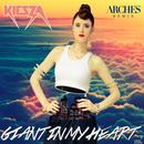 Giant In My Heart (Arches Remix) thumbnail