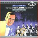 The Best Of The Glenn Miller Orchestra, Vol 2 thumbnail