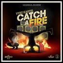 Catch A Fire thumbnail