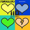 Is It Love Starkillers Remix Remastered thumbnail