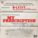 My Prescription (Single) (Explicit) thumbnail