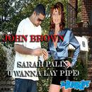 Sarah Palin (I Wanna Lay Pipe) - EP thumbnail