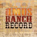 The Imus Ranch Record thumbnail