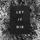 Let It Die thumbnail