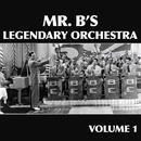Mr. B's Legendary Orchestra Volume 1 thumbnail