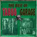 The Best Of Taboo Garage thumbnail