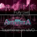 Fully Live Chico Aventura Totalmente En Vivo thumbnail