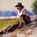 Waddie Mitchell Live thumbnail