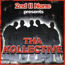 2nd II None presents The Kollective thumbnail