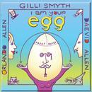 I Am Your Egg thumbnail