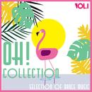 Oh! Collection, Vol. 1 - Selection Of Dance Music thumbnail