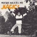 Moving Makes Me Magic thumbnail