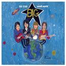Big Star Small World thumbnail