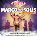 Serie Homenaje: Marco A. Solis… a Lo Grande thumbnail