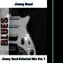 Jimmy Reed Selected Hits Vol. 1 thumbnail