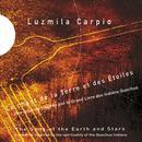 Le chant de la terre et des étoiles (Une création inspirée par le grand livre des Indiens Quechua) thumbnail