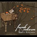 Frank Solivan & Dirty Kitchen thumbnail