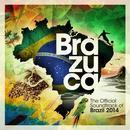 Brazuca - The Official Soundtrack Of Brazil 2014 thumbnail