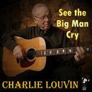 See The Big Man Cry thumbnail
