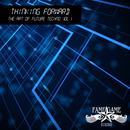 Thinking Forward: The Art Of Future Techno Vol. 1 thumbnail
