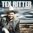 Tex Ritter - The Singing Cowboy thumbnail