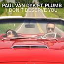 I Don't Deserve You (Remixes) thumbnail