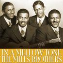 The Mills Brothers In A Mellow Tone thumbnail
