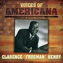"""Voices Of Americana: Clarence """"Frogman"""" Henry thumbnail"""