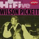 Rhino Hi-Five: Wilson Pickett thumbnail