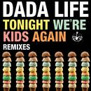 Tonight We're Kids Again (Remixes) (Single) thumbnail