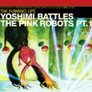 Yoshimi Battles The Pink Robots Part 1 thumbnail
