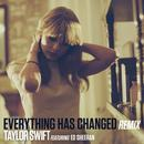 Everything Has Changed (Remix) (Single) thumbnail