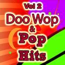 Doo Wop & Pop Hits, Vol. 2 thumbnail