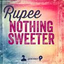 Nothing Sweeter (Single) thumbnail